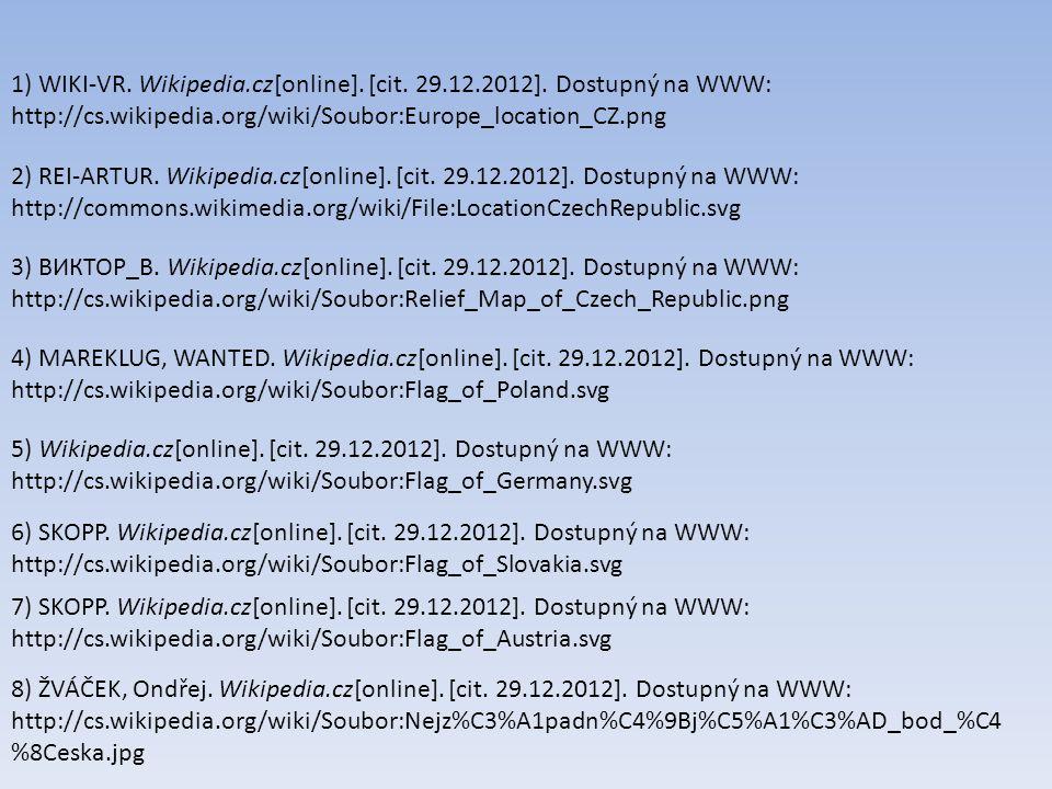 1) WIKI-VR. Wikipedia. cz[online]. [cit. 29. 12. 2012]